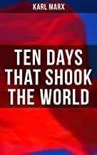 Ten Days That Shook the World: The October Revolution (Including
