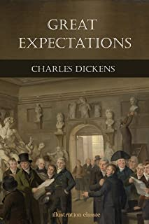 Great Expectations : by Charles Dickens : illustration classic