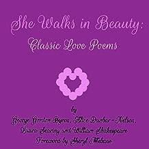 She Walks in Beauty: Classic Love Poems