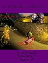The Illyrian Chronicles: Challenge