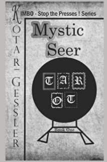 Mystic Seer: The Kimbo - Stop the Presses! - Series Book 1