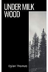 Under Milk Wood Kindle Edition