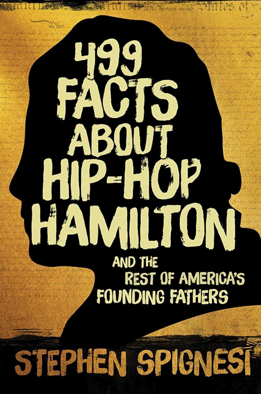 縫うストリップ勇気のある499 Facts about Hip-Hop Hamilton and the Rest of America's Founding Fathers: 499 Facts About Hop-Hop Hamilton and America's First Leaders (English Edition)