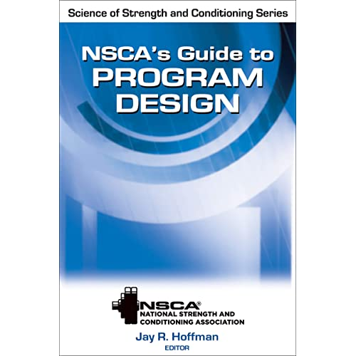 NSCA's Guide to Program Design (Science of Strength and