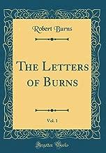 The Letters of Burns, Vol. 1 (Classic Reprint)