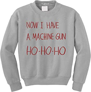 Now I Have A Machine Gun Ho Ho Ho Christmas Crewneck Sweatshirt - Unisex Xmas Crew