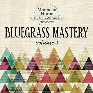 Bluegrass Mastery Vol. 1