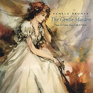 The Gentle Maiden