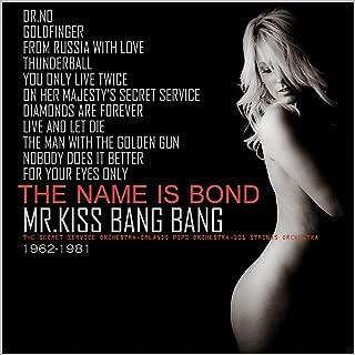 Mr. Kiss, Bang Bang!