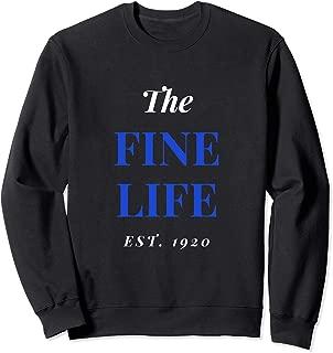 The Fine Life Est. 1920 Zeta Phi Z-Phi Beta Sweatshirt