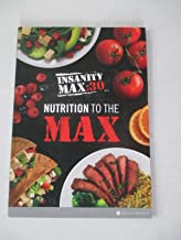 Insanity Max:30 - Nutrition To The Max: Nutrition Guide