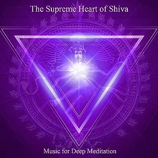 The Supreme Heart of Shiva: Om Namah Shivaya & Chanting Om (Bonus Track Version)