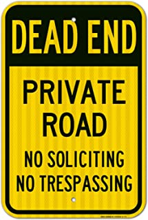 Dead End Private Road, No Soliciting, No Trespassing Sign, 12x18 3M Reflective (EGP) Rust Free .63 Aluminum, Easy to Mount Weather Resistant, Made in USA by SIGO SIGNS