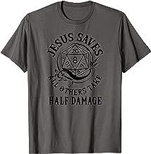 D20 Jesus Saves - All Others Take Half Damage RPG Shirt