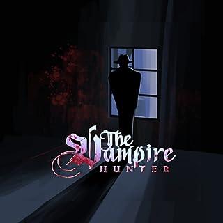 The Vampire Hunter: Horror Visual Novel