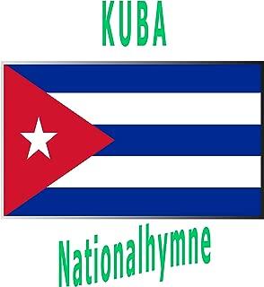 Kuba - La Bayamesa - Himno de Bayamo - Kubanische Nationalhymne ( La Bayamesa )