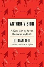 Anthro-Vision: A New Way to See in Business and Life (English Edition)