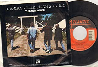 CROSBY STILLS NASH YOUNG - THIS OLD HOUSE / GOT IT MADE - 7 inch vinyl / 45