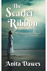 The Scarlet Ribbon: is it all real, or just a dream? Kindle Edition