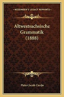 Altwestsachsische Grammatik (1888)