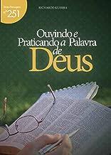 Ouvindo e Praticando a Palavra de Deus (Mensagens Livro 251)