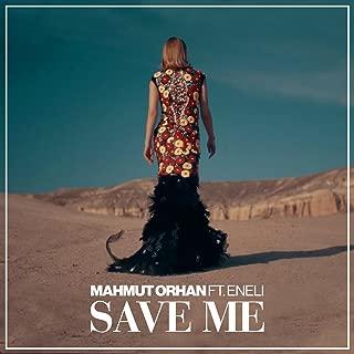 Best save me mahmut orhan feat eneli Reviews