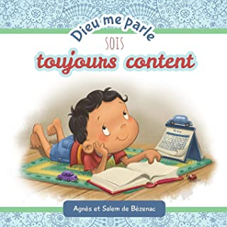 Dieu me parle Sois toujours Content (Volume 4) (French Edition)