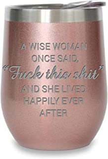 C M A WISE WOMAN ONCE SAID,