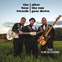 After the Sun Goes Down: The Sun Sessions