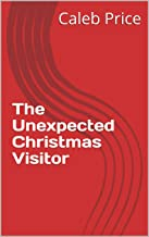 The Unexpected Christmas Visitor (English Edition)