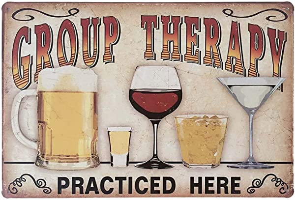 Forever USA Tin Sign Metal Wall Sign Group Therapy Practiced Here 8 X 12 In Fun Decoration For Bar Kitchen Room Garage Decor Vintage Retro Beer Style