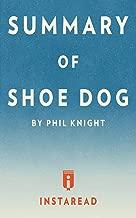 ملخص لكلاب الأحذية: من قبل Phil Knight ¤ يتضمن