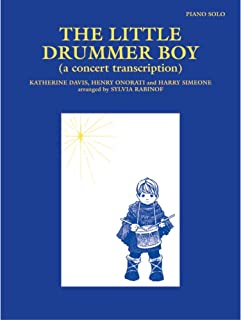 The Little Drummer Boy Sheet Piano Words and music by Katherine K. Davis, Henry Onorati and Harry Simeone / arr. Sylvia Rabinof