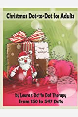 Christmas Dot-To-Dot for Adults: Relaxing, Stress Free Dot to Dot Holiday Patterns to Color: 29 (Fun Dot to Dot for Adults) Paperback