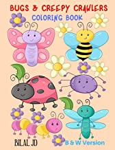 Bugs & Creepy Crawlers Coloring Book: Activity Books For 7 Years Old