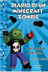 Diario di un Minecraft zombie 10 - La mela marcia Formato Kindle