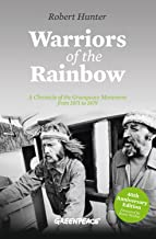 Warriors of the Rainbow: A Chronicle of the Greenpeace Movement from 1971 to 1979 (English Edition)