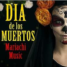 Best dia de los muertos song Reviews