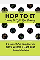 Hop to It: Poems to Get You Moving Paperback