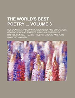 The World's Best Poetry Volume 3