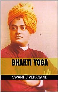 Bhakti Yoga (English Edition)