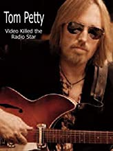 Tom Petty: Video Killed The Radio Star
