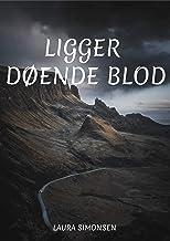 Ligger døende blod (Danish Edition)