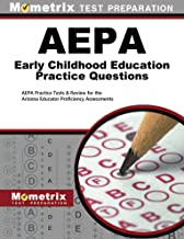 AEPA Early Childhood Education Practice Questions (Second Set): AEPA Practice Tests & Review for the Arizona Educator Proficiency Assessments