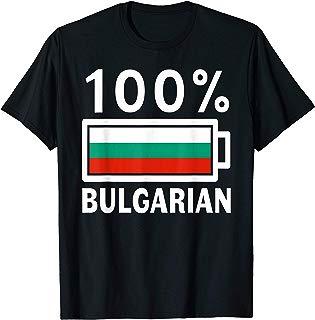 Bulgaria Flag | 100% Bulgarian Battery Power Tee T-Shirt