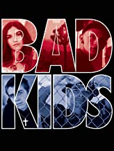 Best the bad kids Reviews