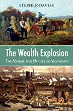 The Wealth Explosion: The Nature and Origins of Modernity