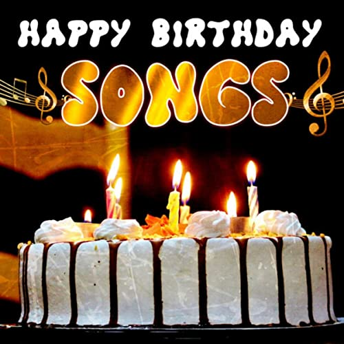 Happy Birthday Songs Von And Geburtstag Bei Amazon