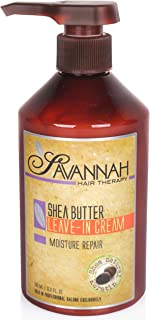 Savannah Hair Therapy Leave In Cream - Moisture Repair Treatment - Shea Butter, Cotton and Silk Protein and Vitamin B6 - F...