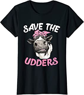 Womens Save The Udders Breast Cancer Awareness Heifer Cow Lady T-Shirt